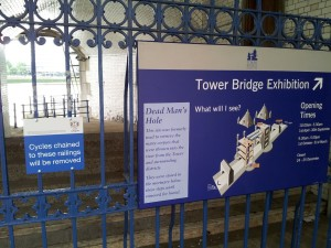 Tower Bridge Exhibition Sign